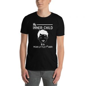 """My Inner Child Is Mean"" Short-Sleeve Unisex T-Shirt"