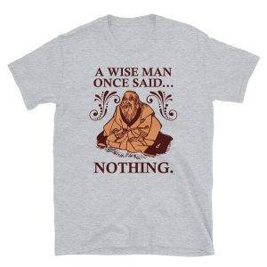 """A Wise Man"" Short-Sleeve Unisex T-Shirt"