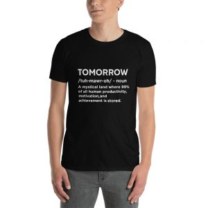 """Tomorrow"" Short-Sleeve Unisex T-Shirt"