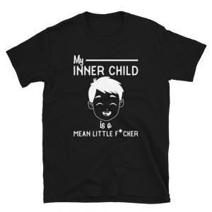 """My Inner Child Is Mean"" Short-Sleeve Unisex T-Shirt"