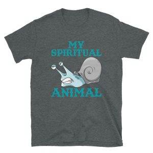 """My Spiritual Animal"" Snail Short-Sleeve Unisex T-Shirt"